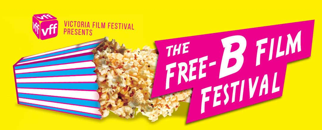 The Free-B Film Festival, Victoria BC